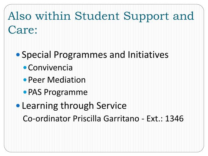 Also within Student Support and Care: