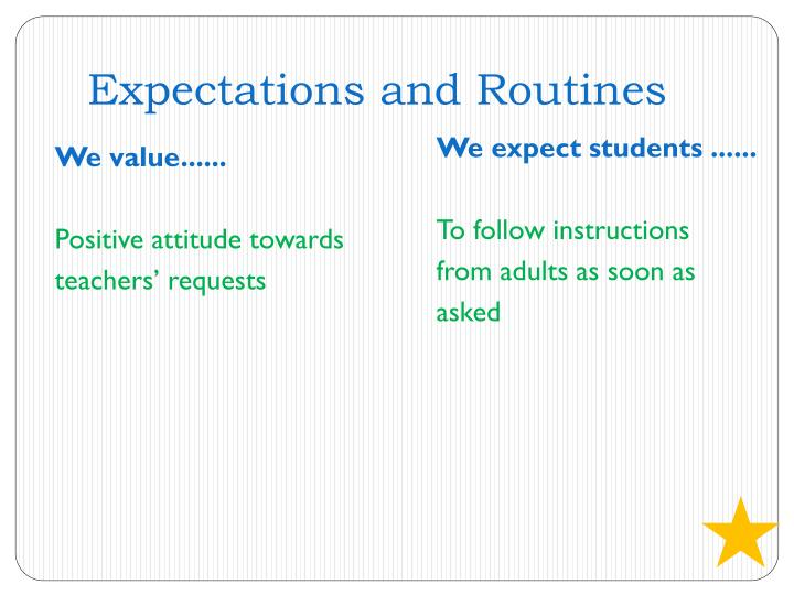 Expectations and Routines