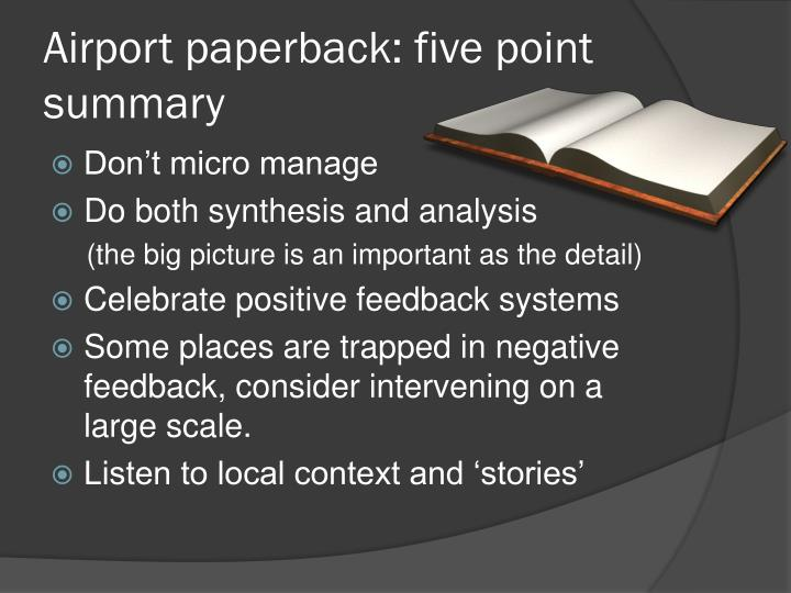 Airport paperback: five point summary