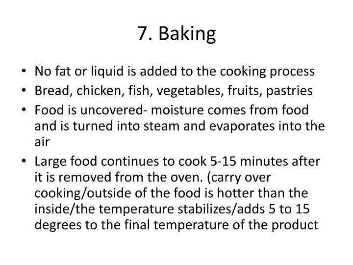 7. Baking