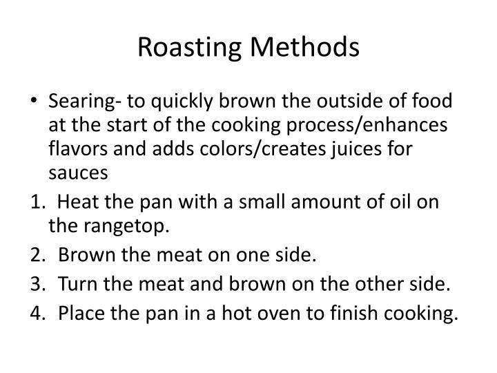 Roasting Methods
