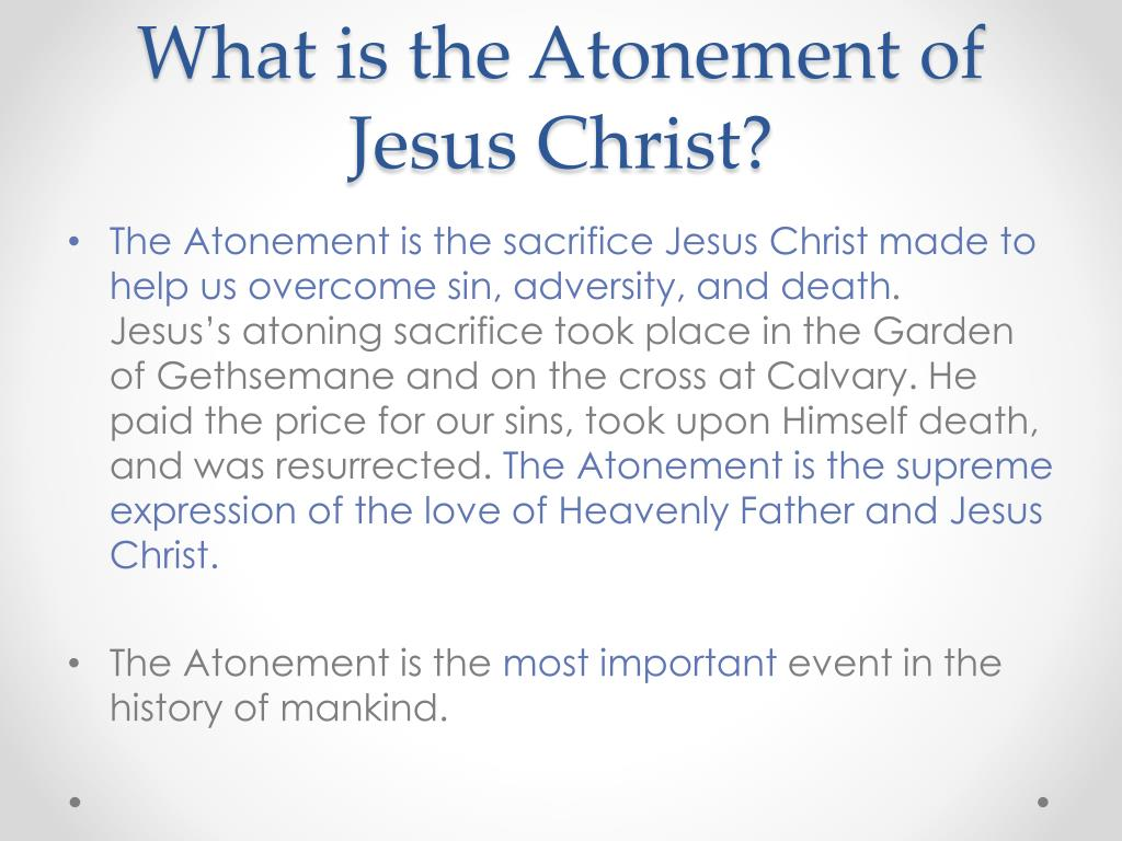 PPT - The Atonement of Jesus Christ PowerPoint Presentation, free ...