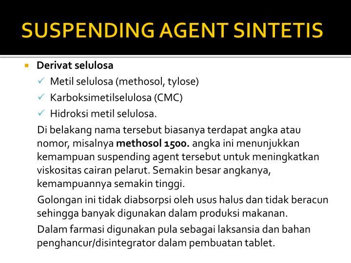 SUSPENDING AGENT SINTETIS