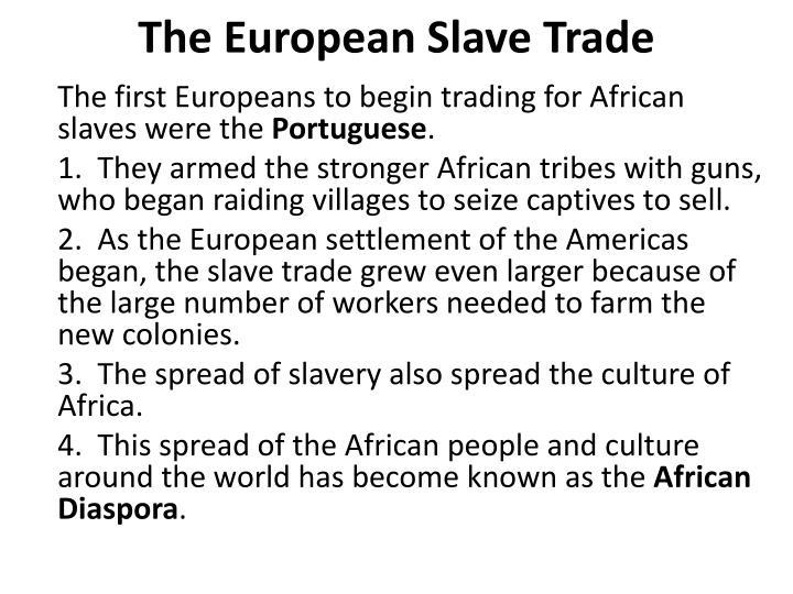 The European Slave Trade