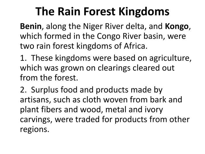 The Rain Forest Kingdoms