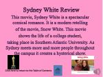 sydney white review