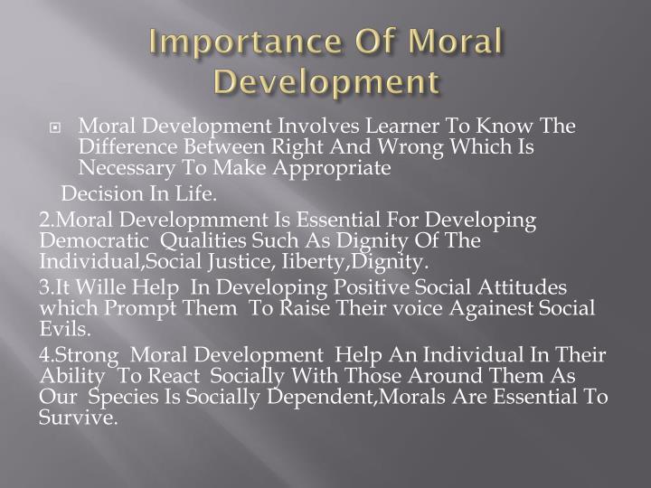 Importance Of Moral Development