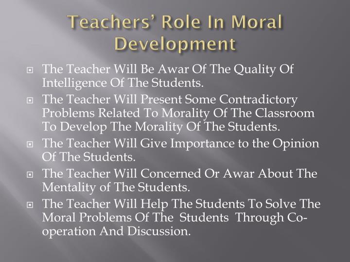 Teachers' Role In Moral Development