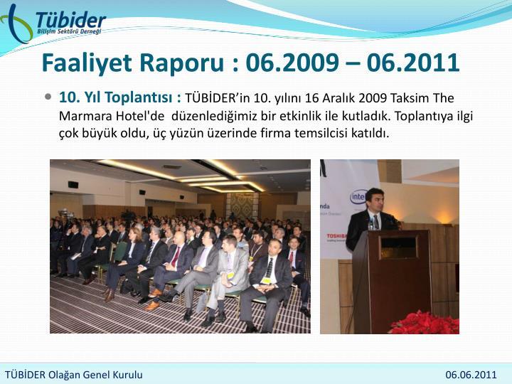 Faaliyet raporu 06 2009 06 20111