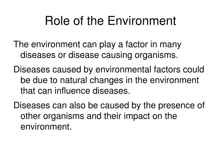 Role of the Environment