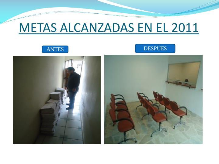 METAS ALCANZADAS EN EL 2011