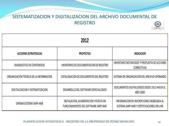 SISTEMATIZACION Y DIGITALIZACION DEL ARCHIVO DOCUMENTAL DE REGISTRO