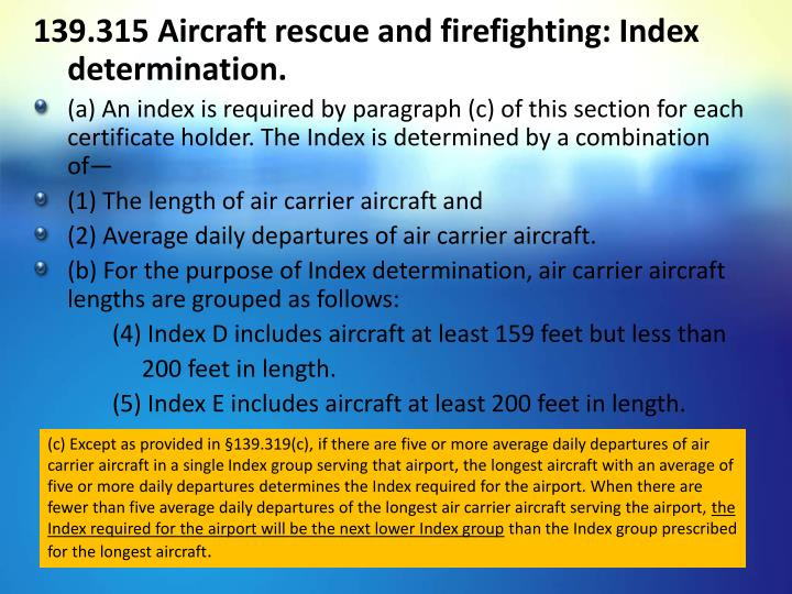 139.315 Aircraft rescue and firefighting: Index determination.