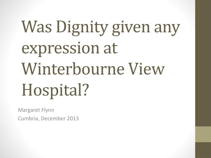 was dignity given any expression at winterbourne view hospital n.