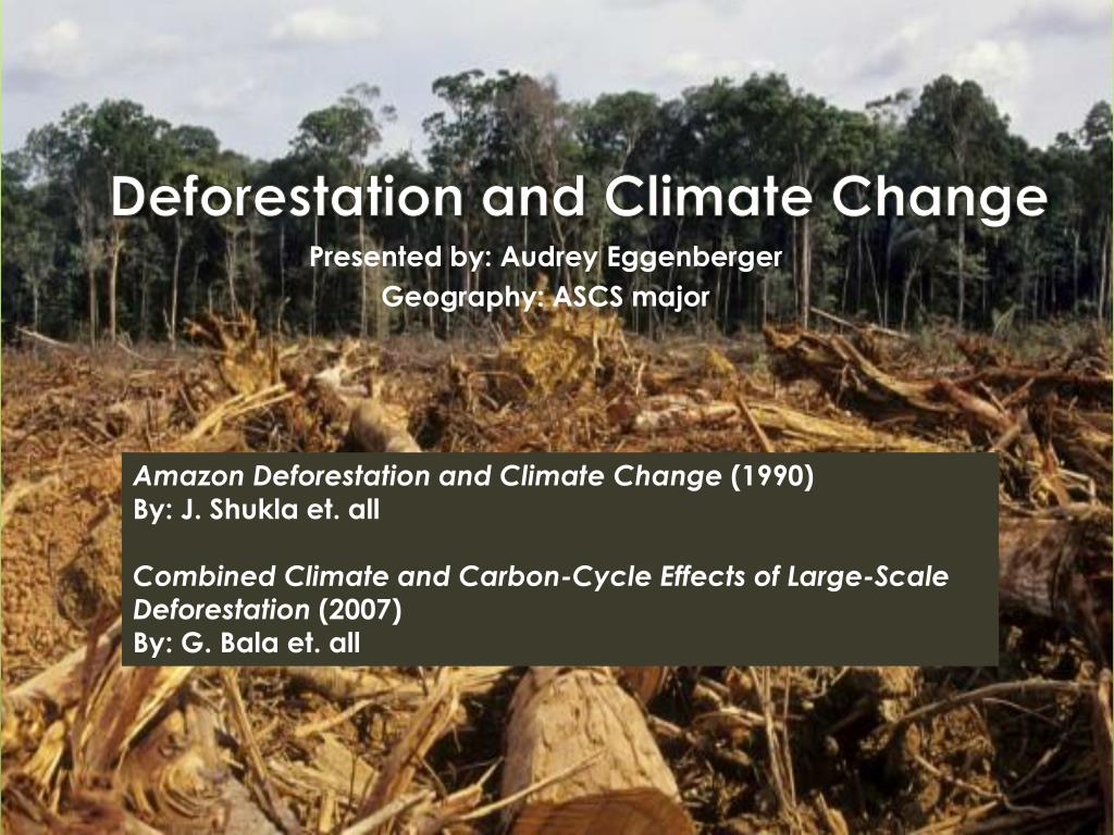 ppt deforestation and climate change powerpoint presentation id
