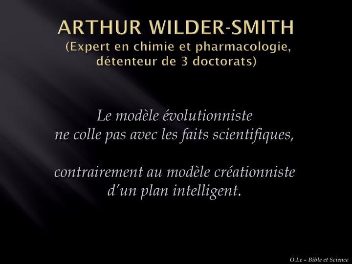 ARTHUR WILDER-SMITH