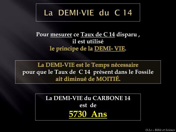 La  DEMI-VIE  du  C 14