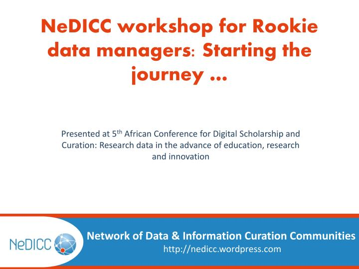 nedicc workshop for rookie data managers starting the journey n.
