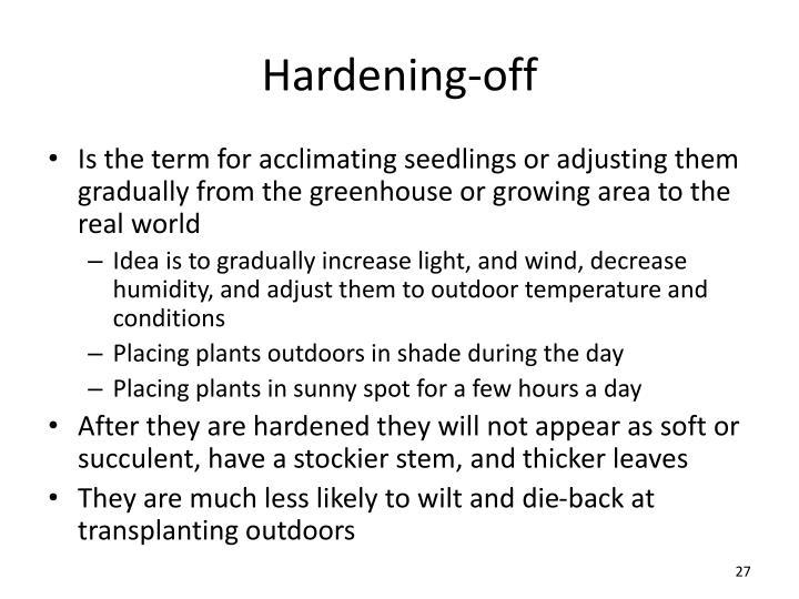Hardening-off