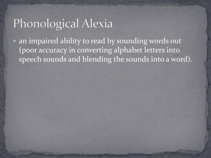 Phonological alexia