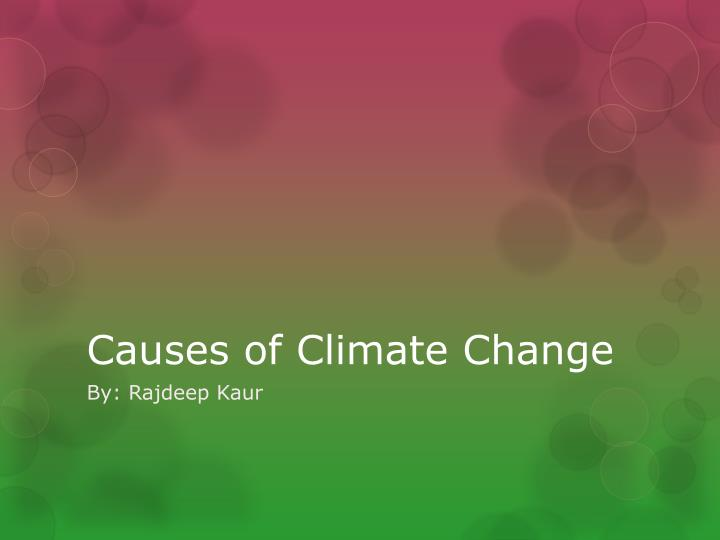 causes of climate change n.