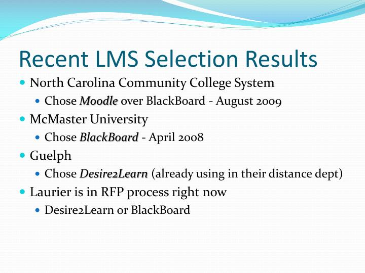 Recent LMS Selection Results