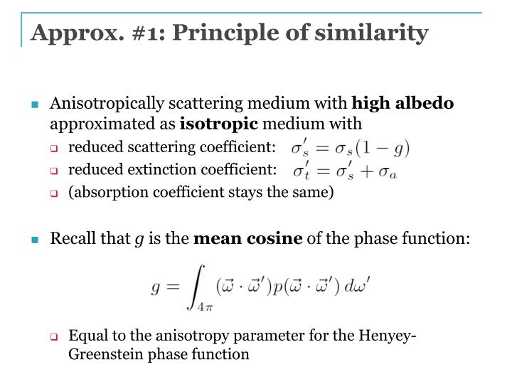 Approx. #1: Principle of similarity