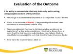 evaluation of the outcome