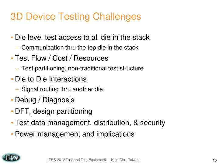 3D Device Testing Challenges