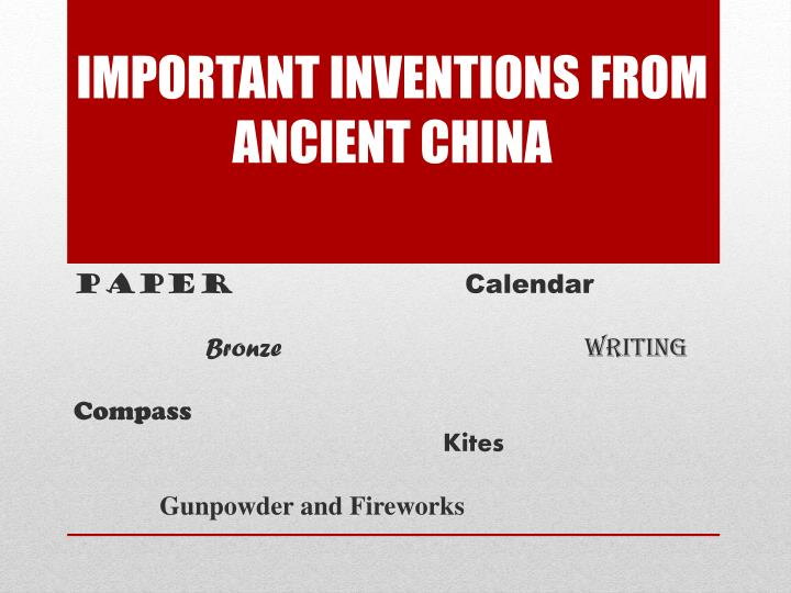 Important inventions from ancient China