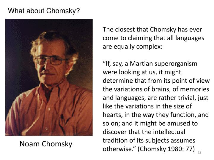 What about Chomsky?