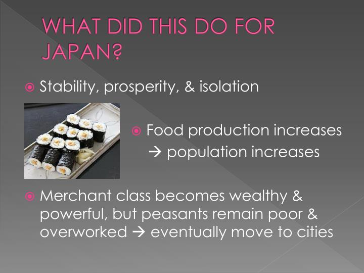 WHAT DID THIS DO FOR JAPAN?