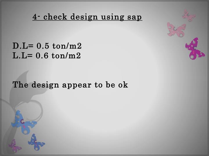 4- check design using sap