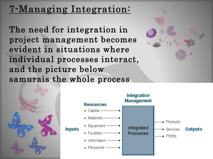 7-Managing Integration: