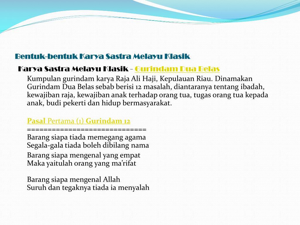 Ppt Bentuk Bentuk Karya Sastra Melayu Klasik Powerpoint