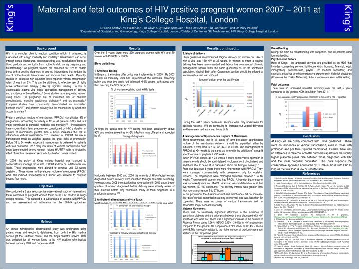 Maternal and fetal outcomes of HIV positive pregnant women 2007 – 2011 at