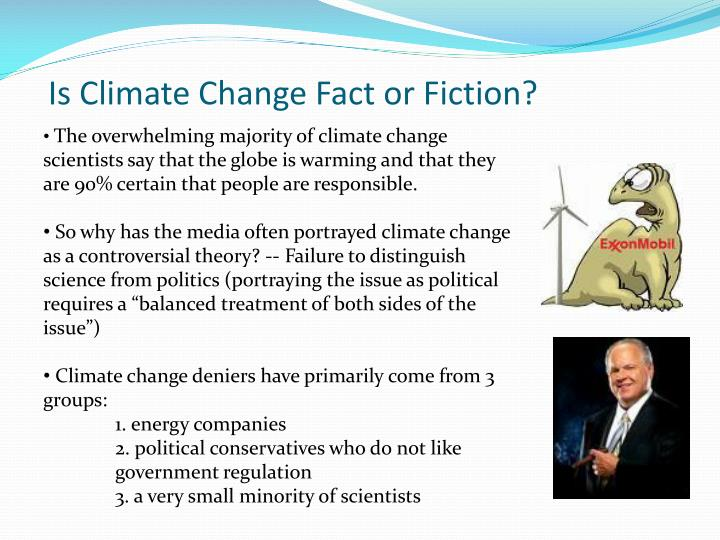 Is climate change fact or fiction