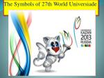 the symbols of 27th world universiade