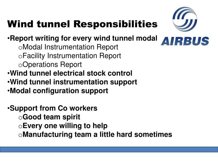Wind tunnel Responsibilities