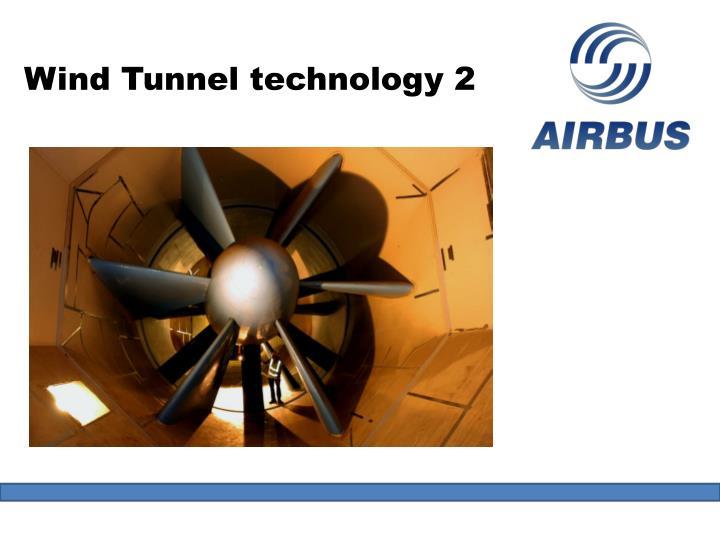 Wind Tunnel technology 2