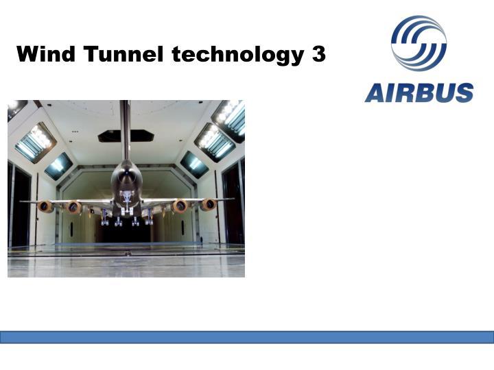Wind Tunnel technology 3
