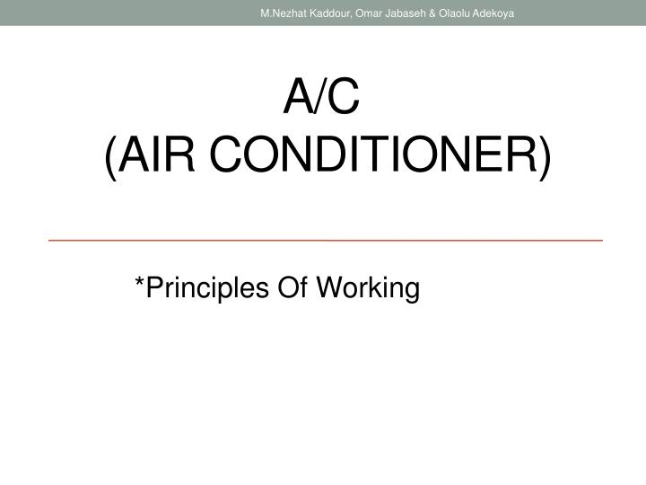 PPT - A/C (Air Conditioner) PowerPoint Presentation - ID:2375775