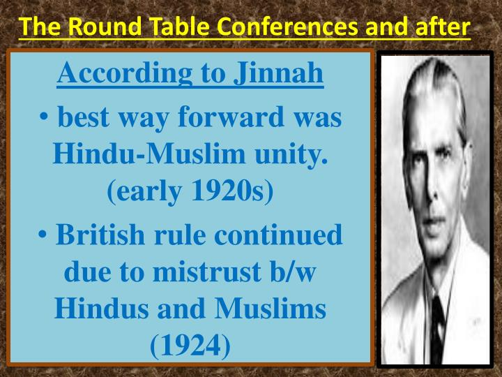 the round table conferences and after n.