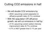 cutting co2 emissions in half