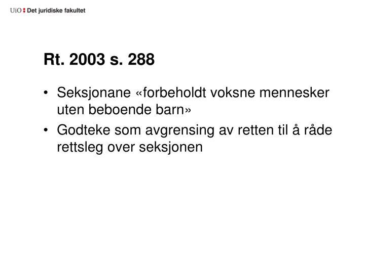 Rt 2003 s 288
