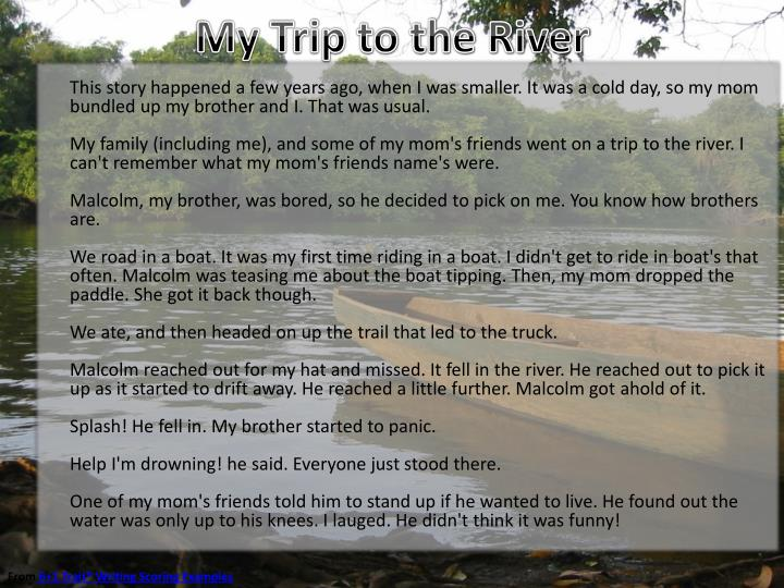 My trip to the river