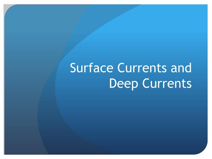 surface currents and deep currents n.