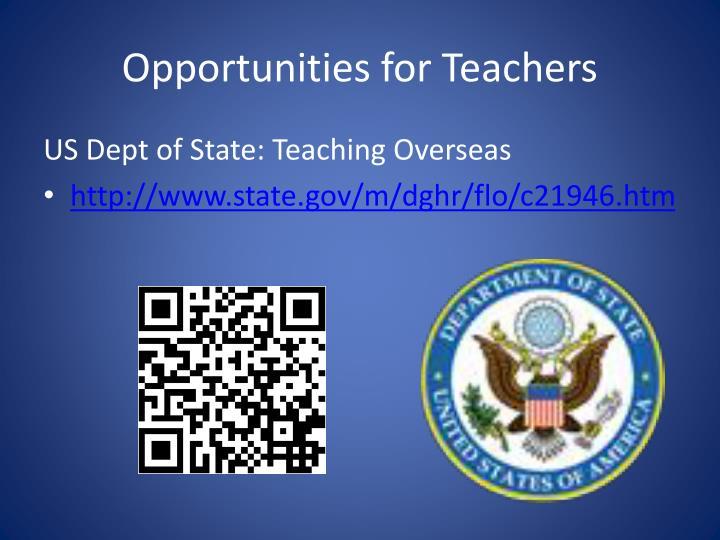 Opportunities for Teachers
