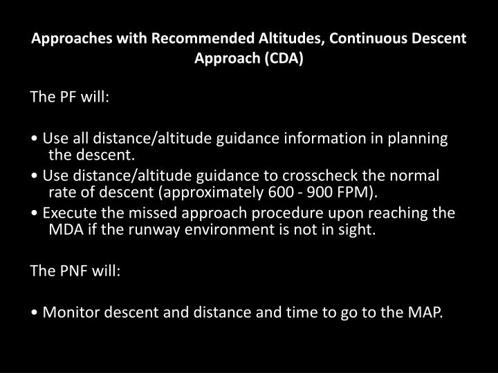 Approaches with Recommended Altitudes, Continuous Descent Approach (CDA)