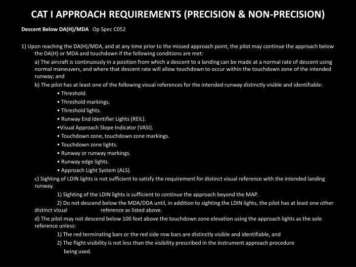 CAT I APPROACH REQUIREMENTS (PRECISION & NON-PRECISION)